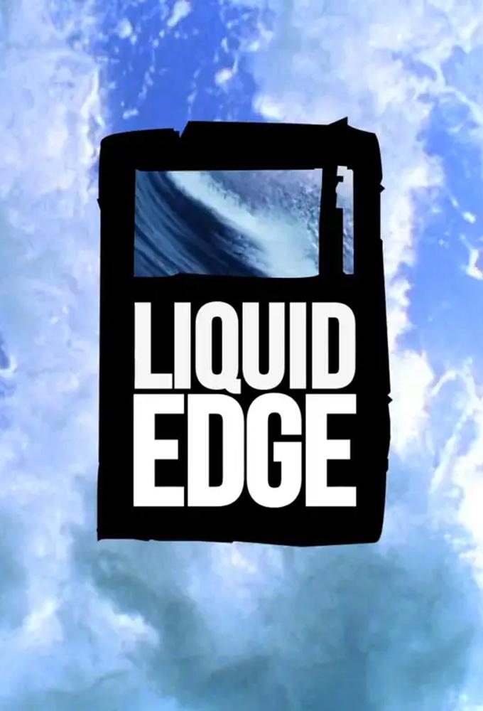 Liquid Edge