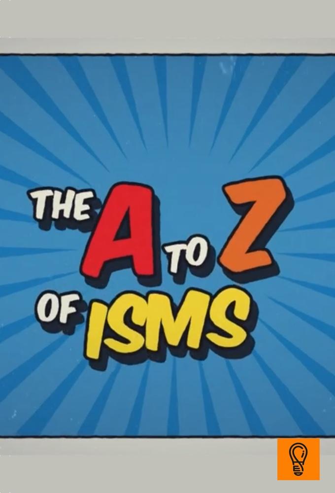 An A-Z of -isms