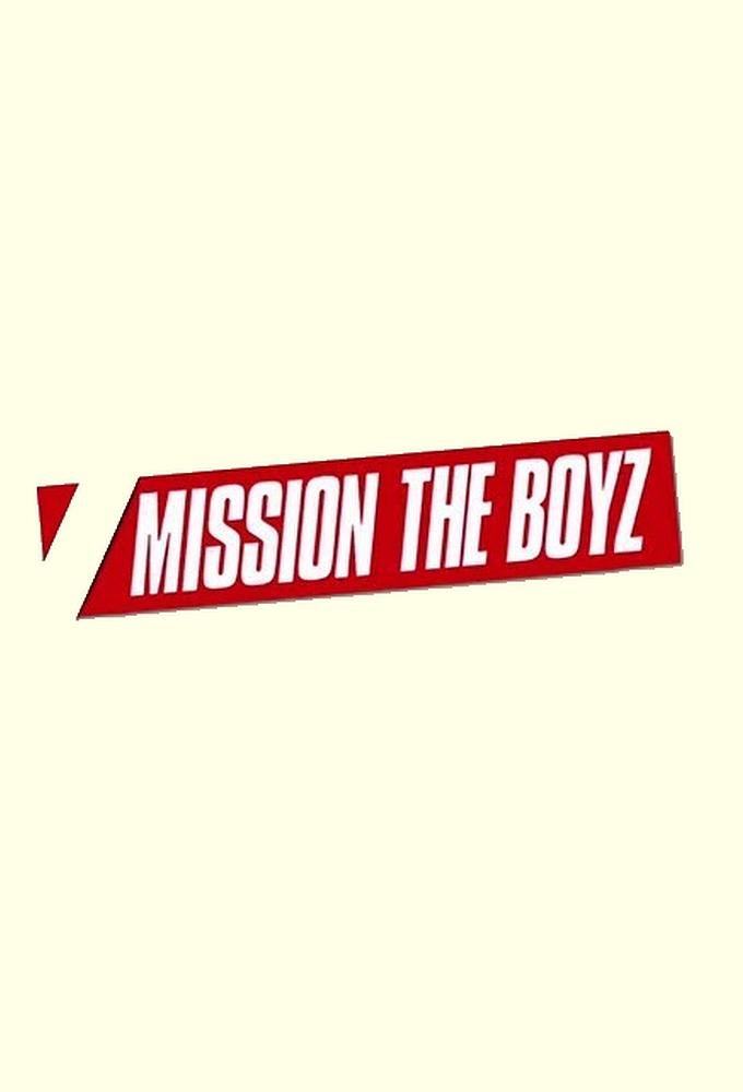 MISSION THE BOYZ