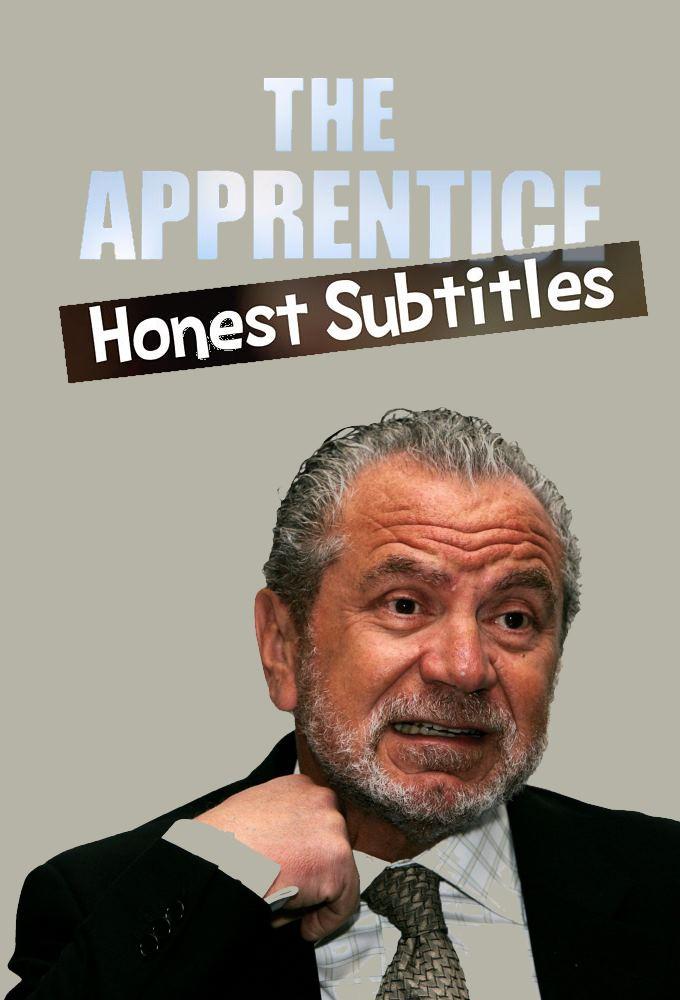 The Apprentice: Honest Subtitles