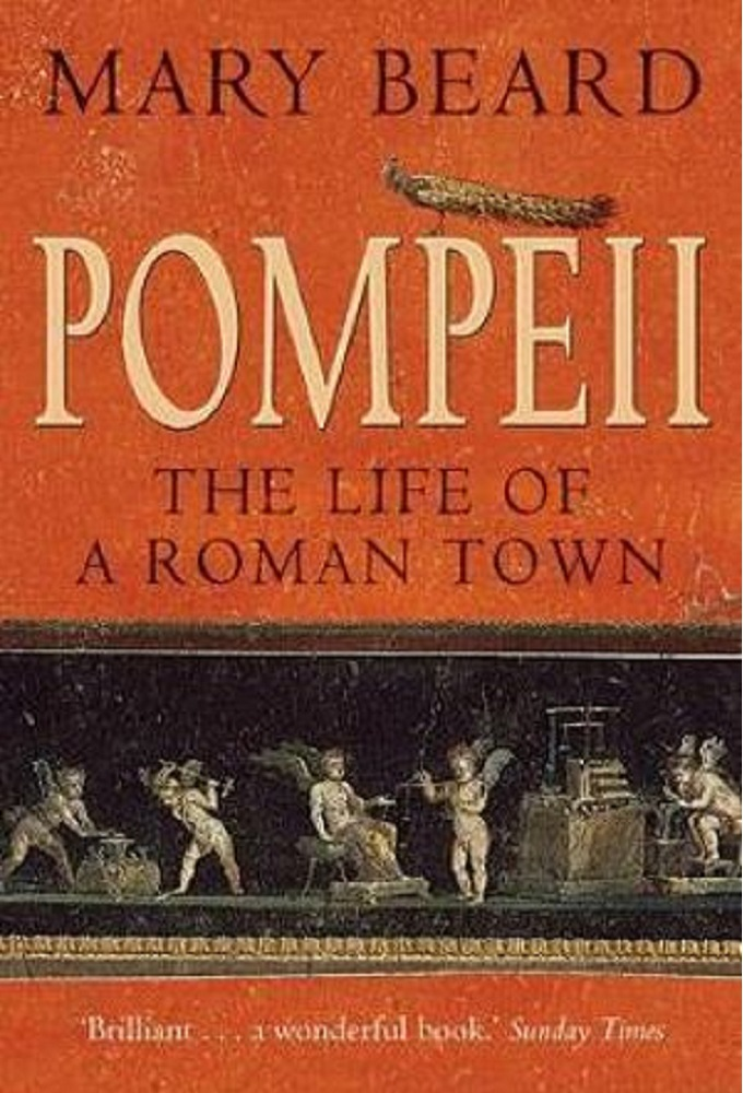 Pompeii: Life and Death in a Roman Town