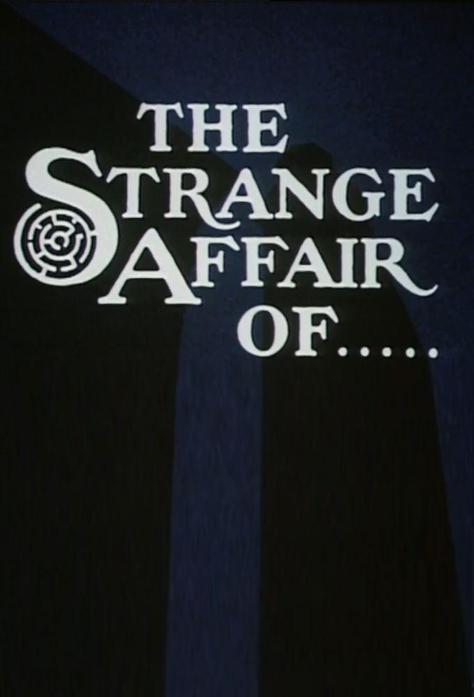 The Strange Affair of...