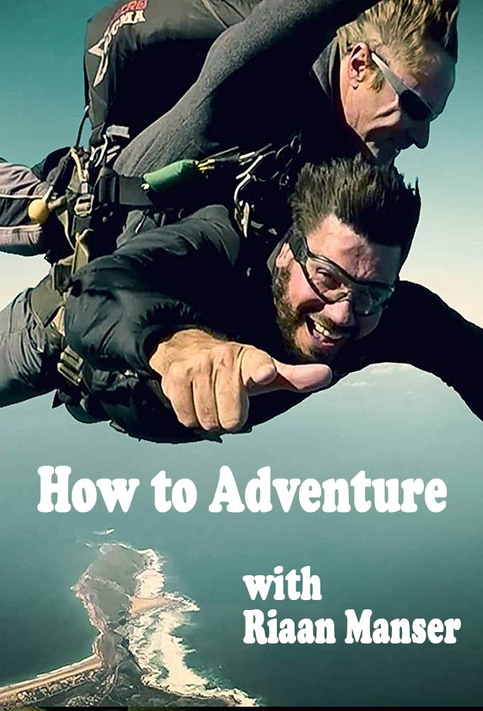 How to Adventure