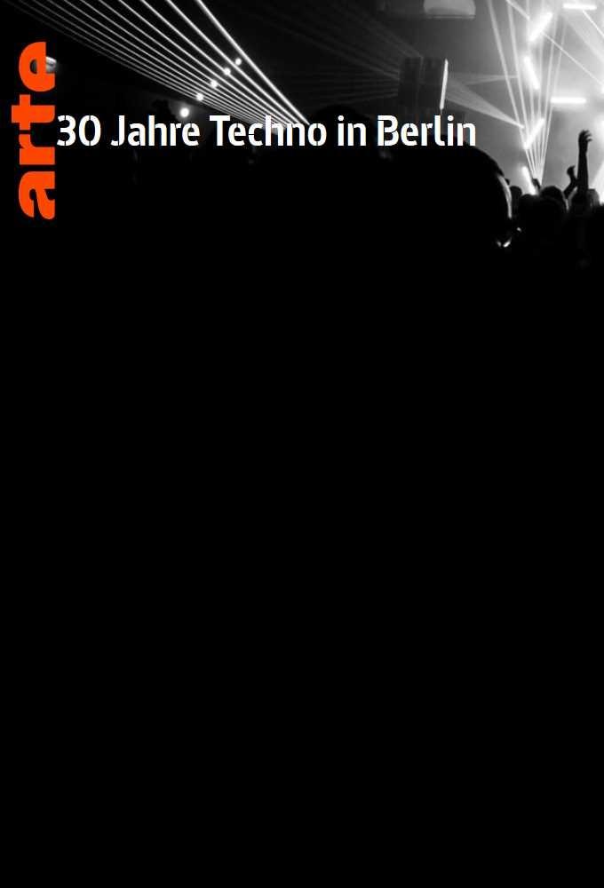 30 Years of Techno in Berlin