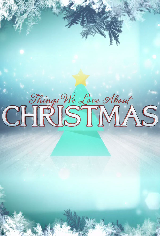 Things We Love About Christmas