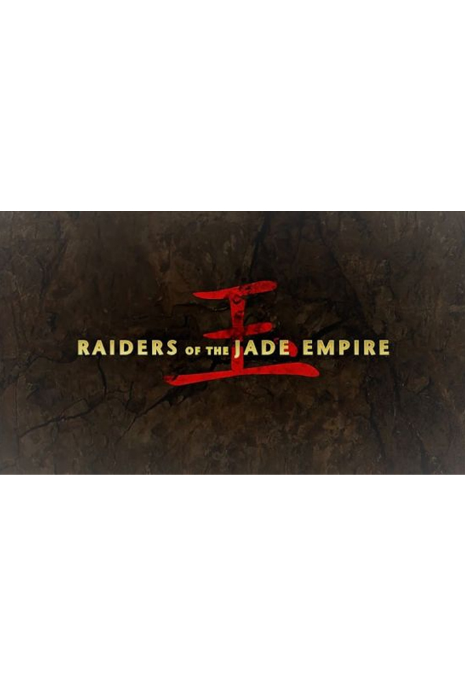Raiders of the Jade Empire