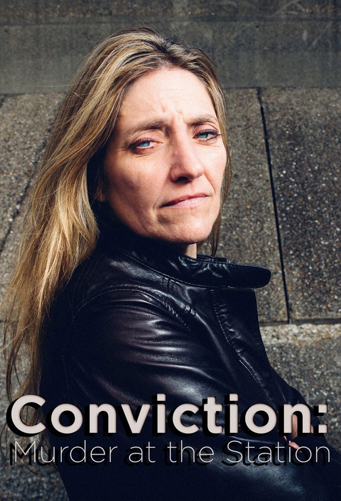 Conviction: Murder at the Station