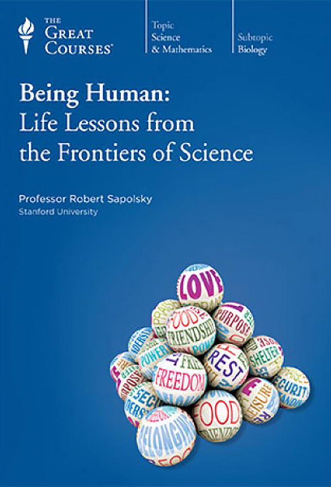 Being Human Life Lessons from the Frontiers of Science