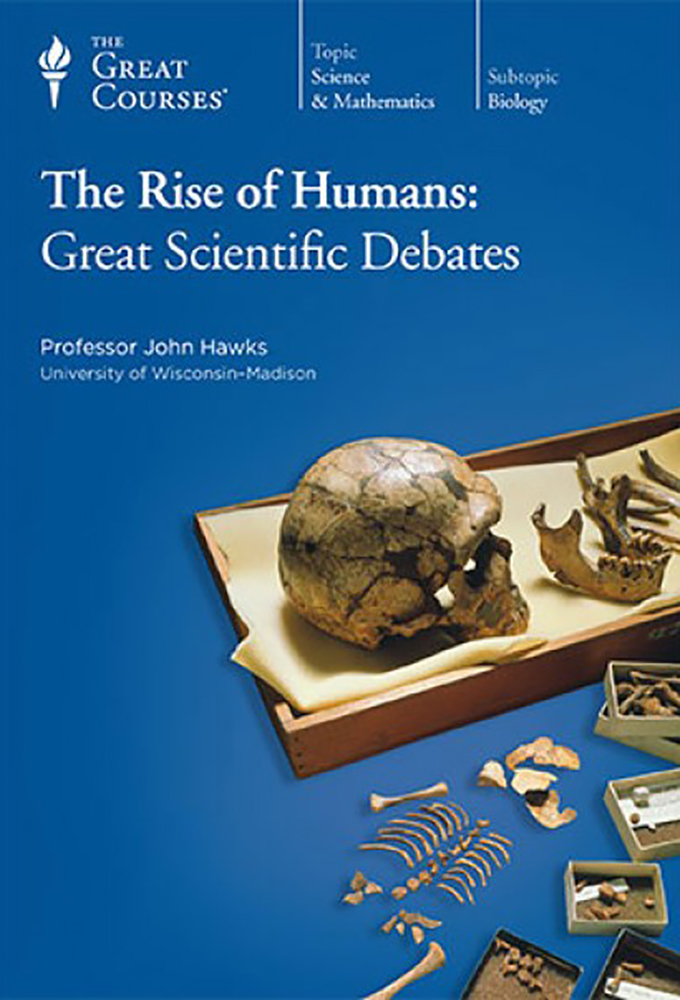 Rise of Humans - Great Scientific Debates