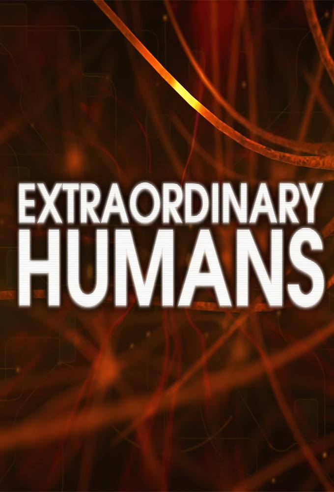 Extraordinary Humans (2015)