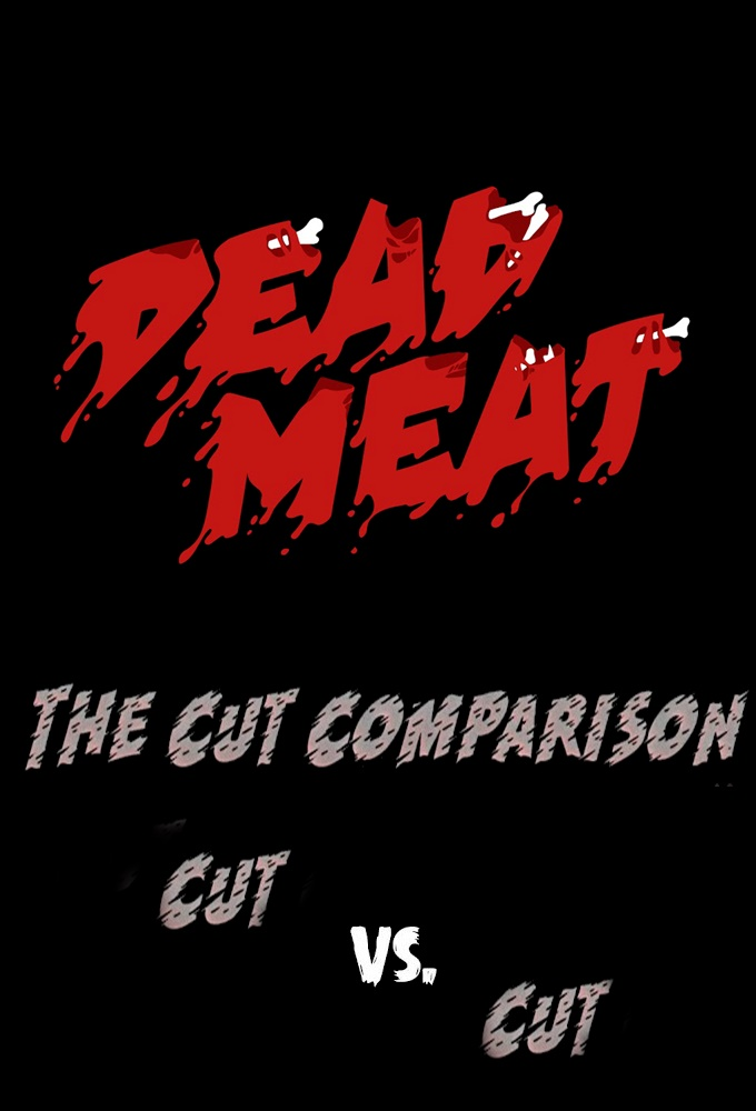 Dead Meat Cut Comparison