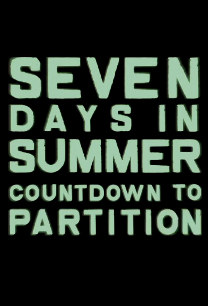 Seven Days in Summer: Countdown to Partition