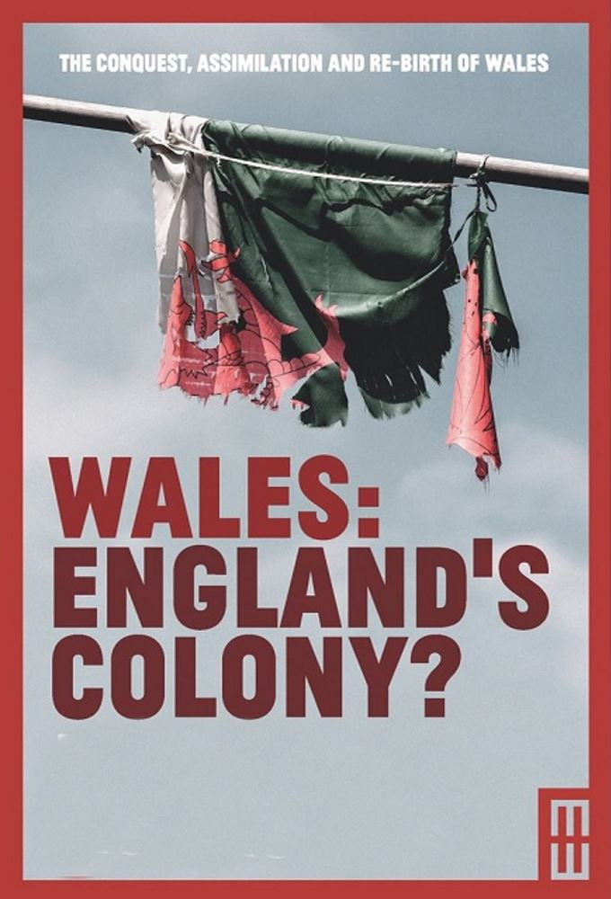 Watch Wales: England's Colony? online