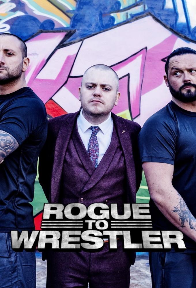 Rogue to Wrestler