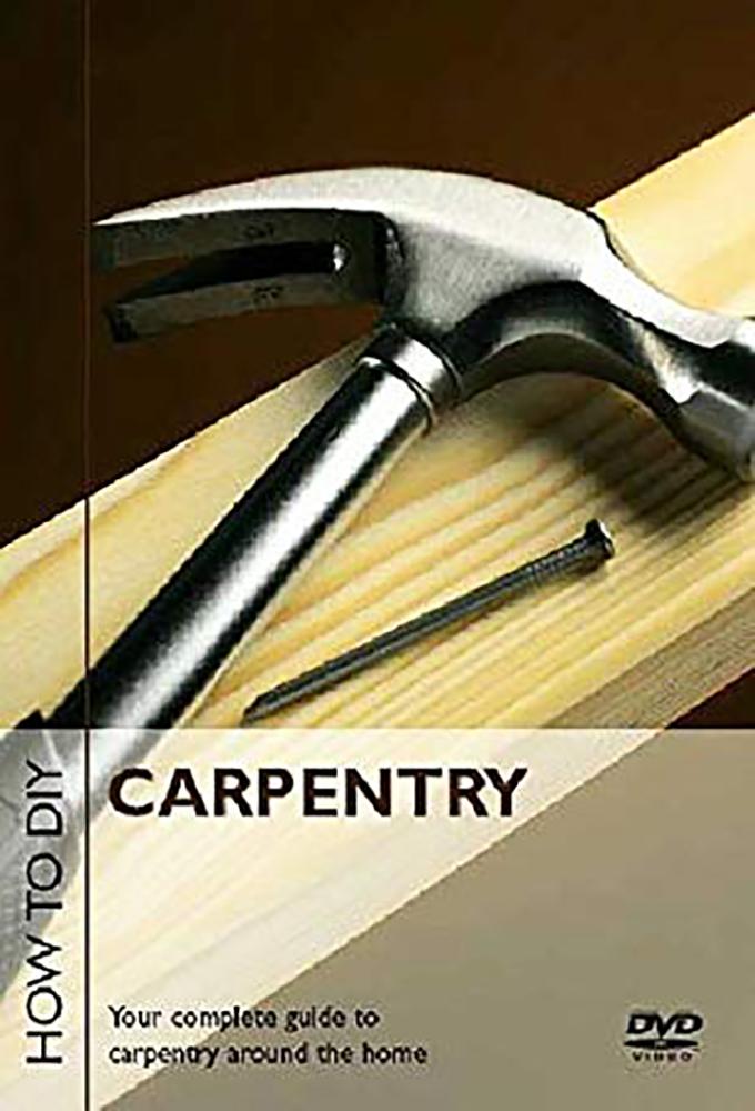 How to DIY Carpentry