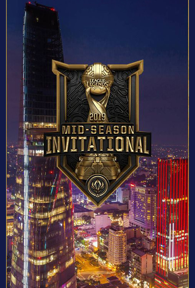 Mid Season Invitational 2019 - League Of Legends