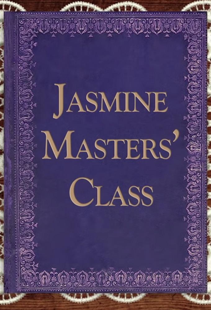 Jasmine Masters' Class