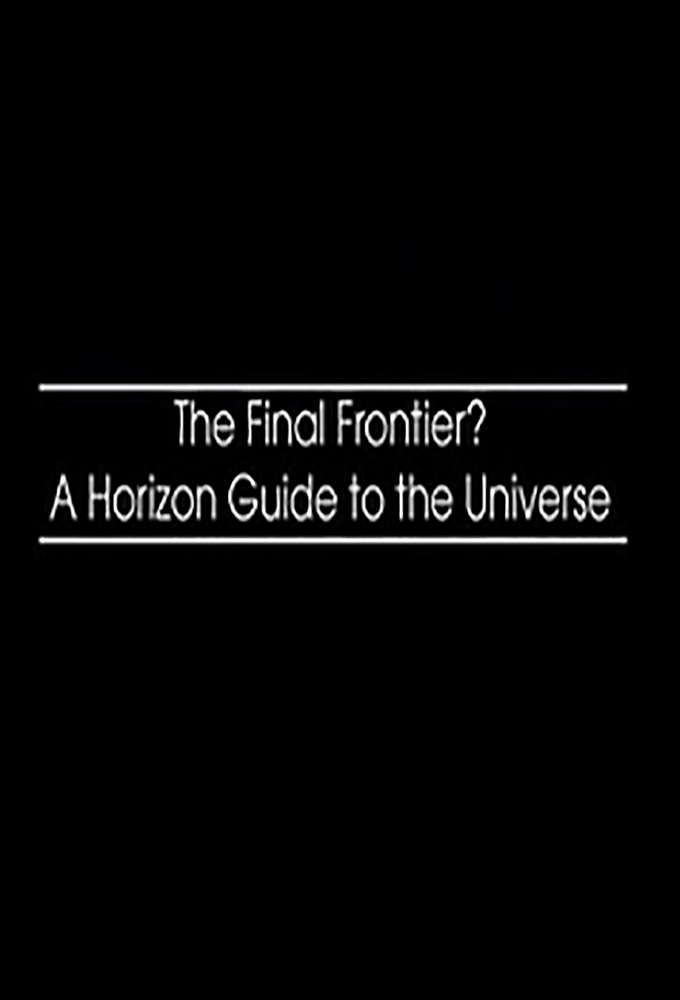 The Final Frontier A Horizon Guide to the Universe