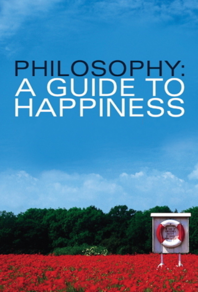 Philosophy - A Guide to Happiness
