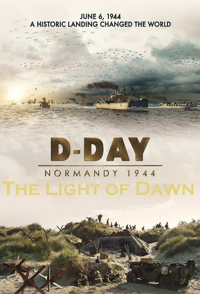 The Light of Dawn: The Normandy Landings