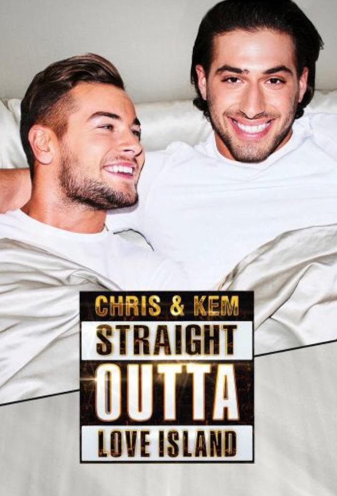 Chris & Kem: Straight Outta Love Island