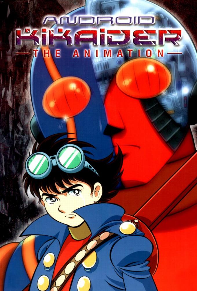 Android Kikaider - The Animation