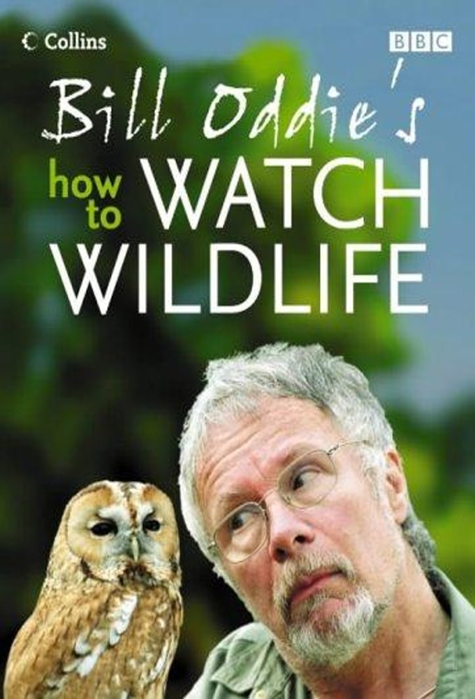 Bill Oddie's How to Watch Wildlife
