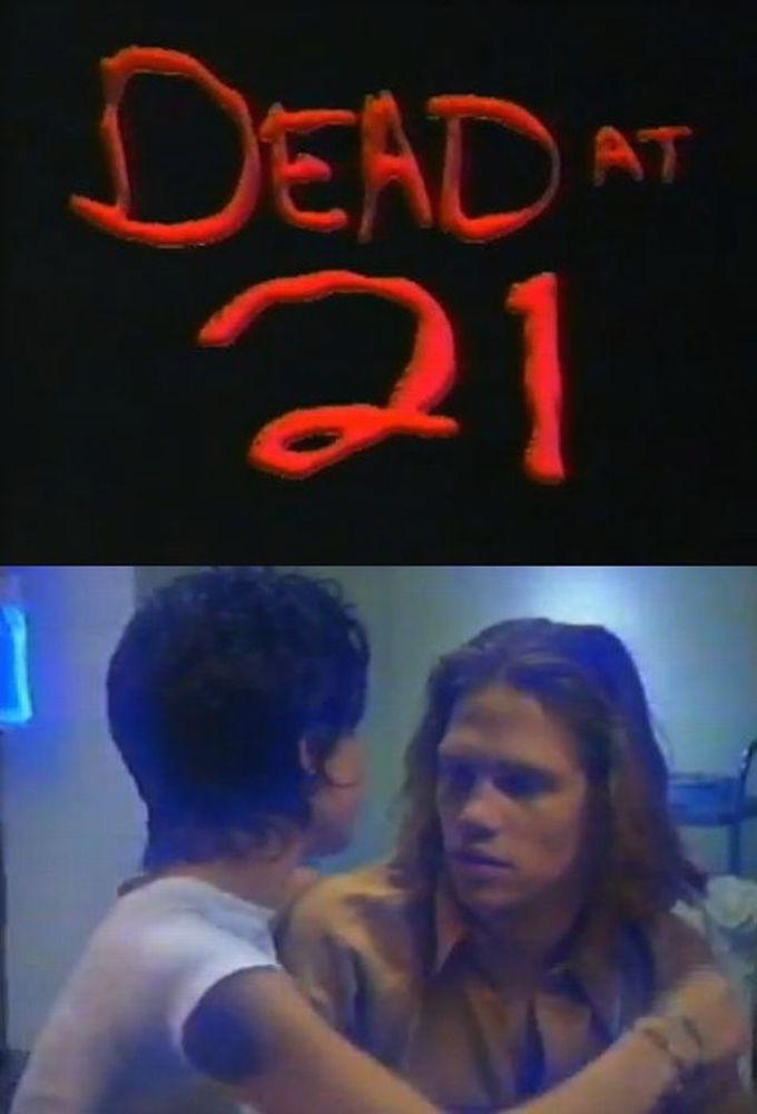 Dead at 21