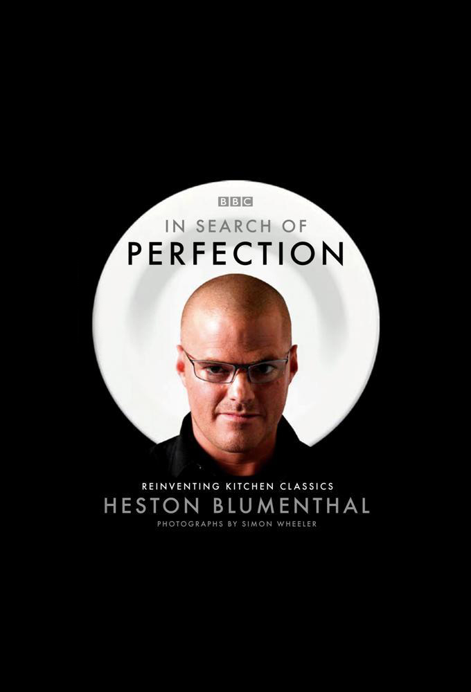 Heston Blumenthal: In Search of Perfection