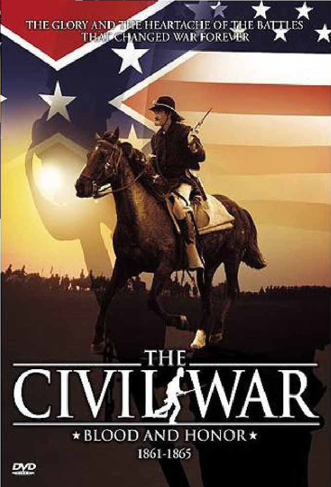 The Civil War: Blood and Honor