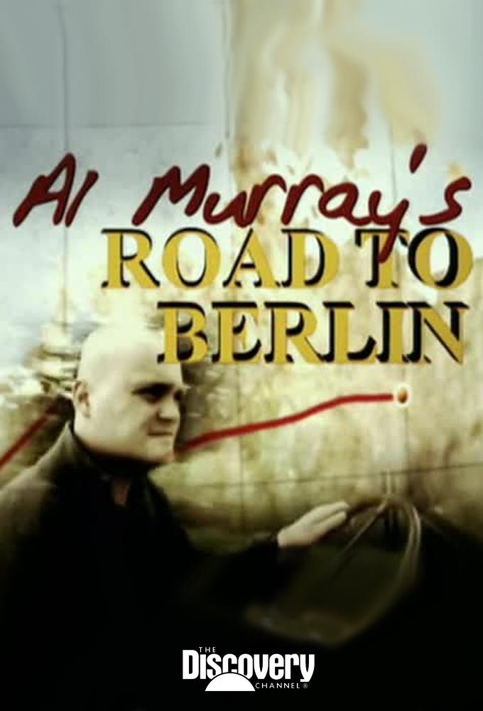 Al Murray's Road to Berlin