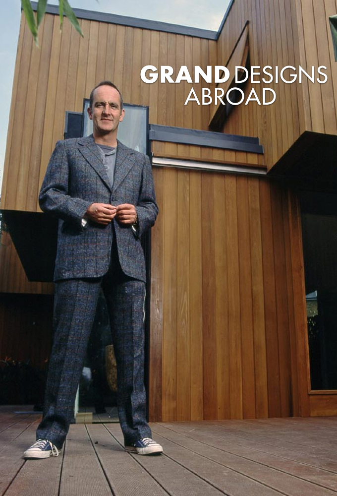 Watch Grand Designs Abroad online