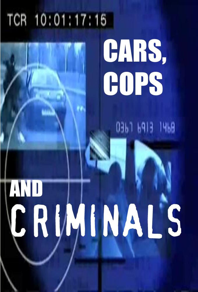 Watch Cars, Cops and Criminals online