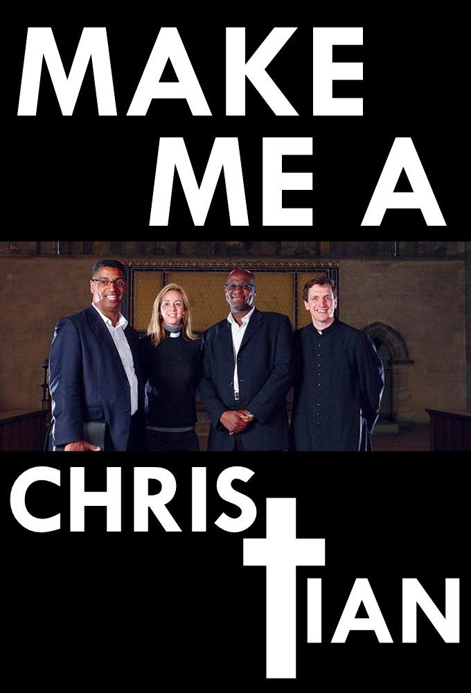 Make Me a Christian