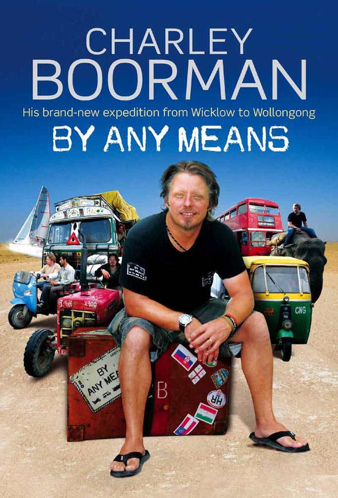 Charley Boorman: By Any Means