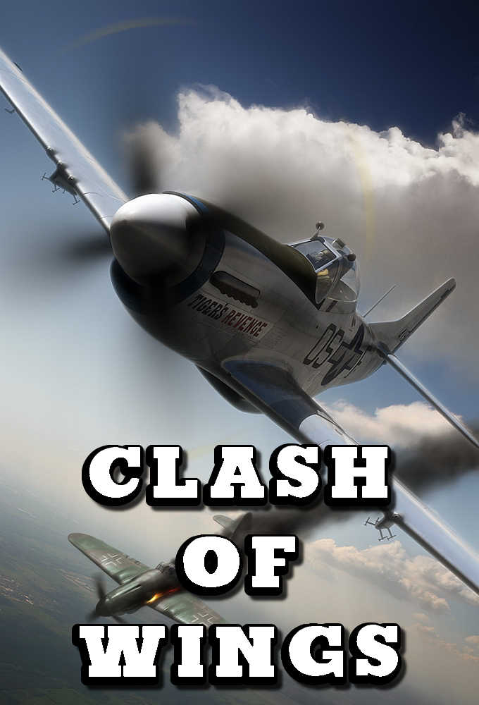Clash of Wings: The Story of World War II in the Air