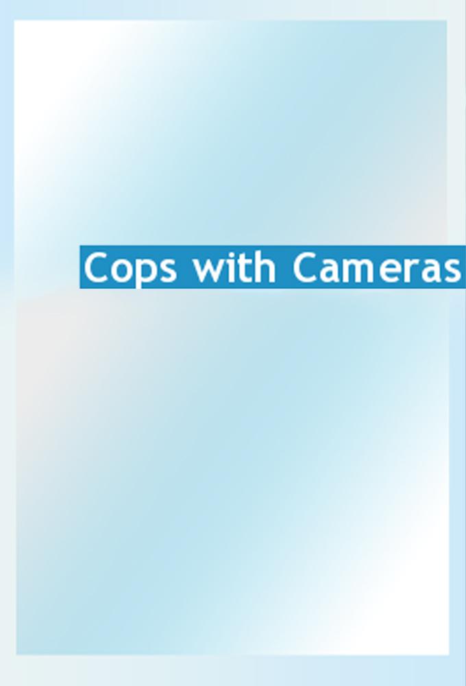 Watch Cops with Cameras online