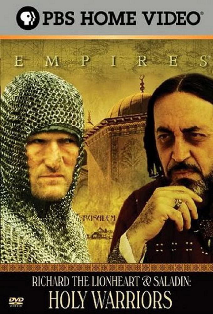 Holy Warriors: Richard the Lionheart & Saladin