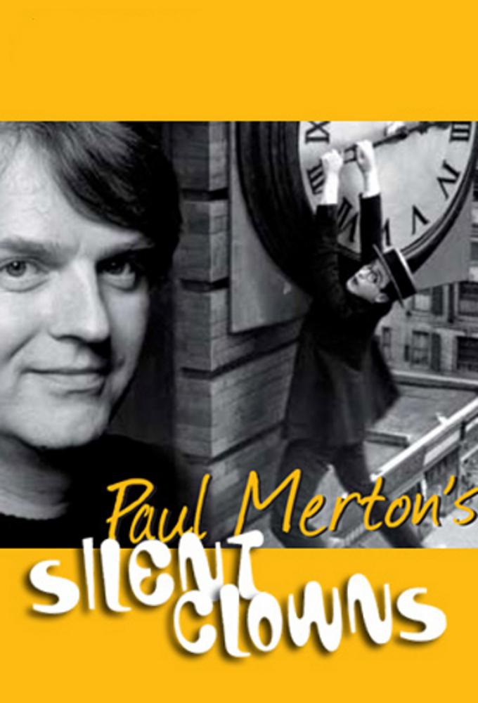 Paul Merton's Silent Clowns