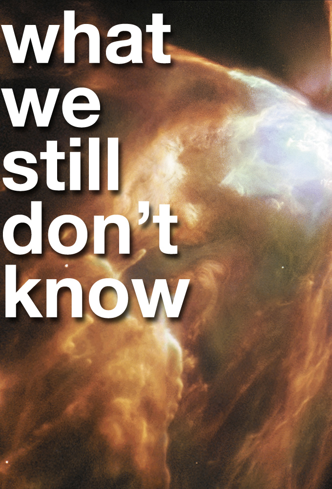 What We Still Don't Know