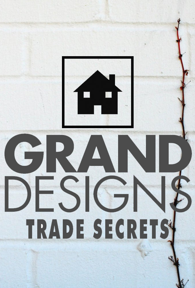 Watch Grand Designs Trade Secrets online