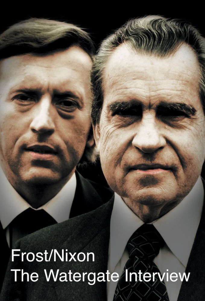 Frost/Nixon The Watergate Interview