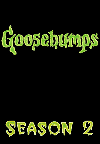Goosebumps: Season 2 Episode List