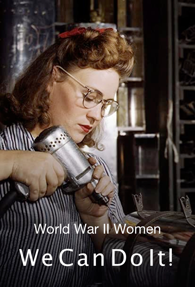 World War II Women - We Can Do It! on FREECABLE TV