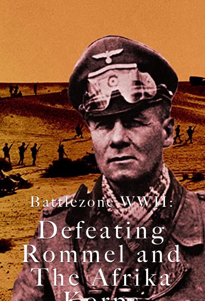 Battlezone WWII: Defeating Rommel and The Afrika Korps on FREECABLE TV
