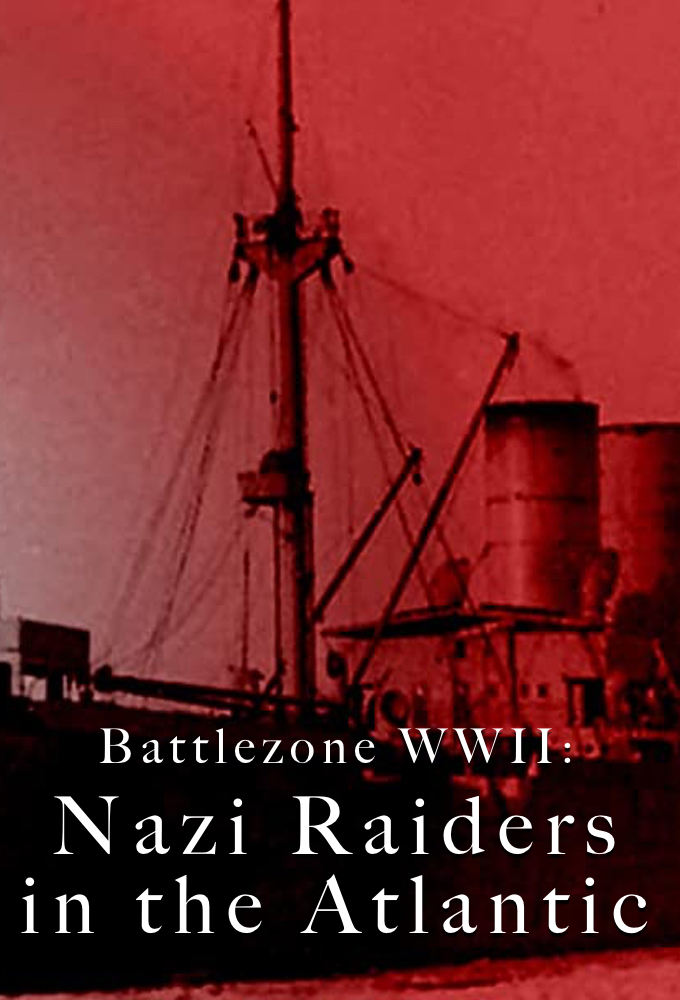Battlezone WWII: Nazi Raiders in the Atlantic on FREECABLE TV