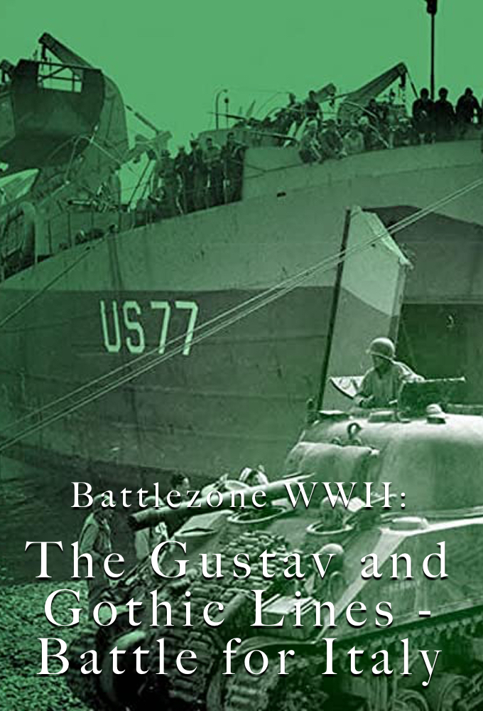 Battlezone WWII: The Gustav and Gothic Lines- Battle for Italy on FREECABLE TV