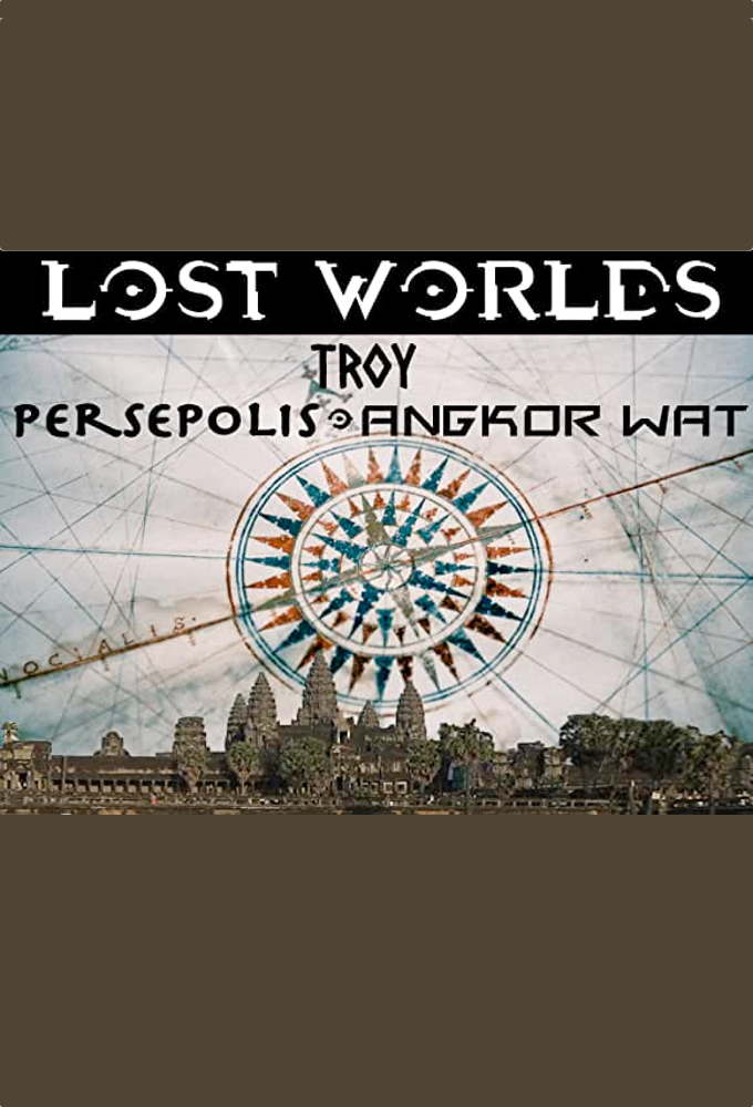 Lost Worlds: Troy, Persepolis, Angkor Wat on FREECABLE TV
