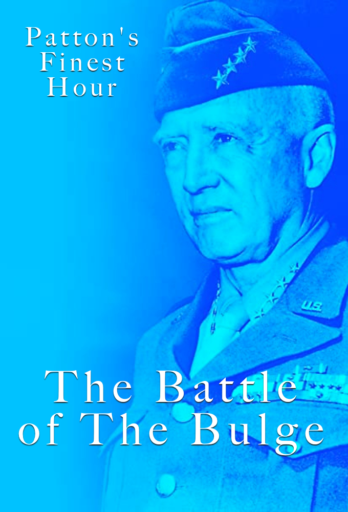 Patton's Finest Hour: The Battle Of The Bulge on FREECABLE TV