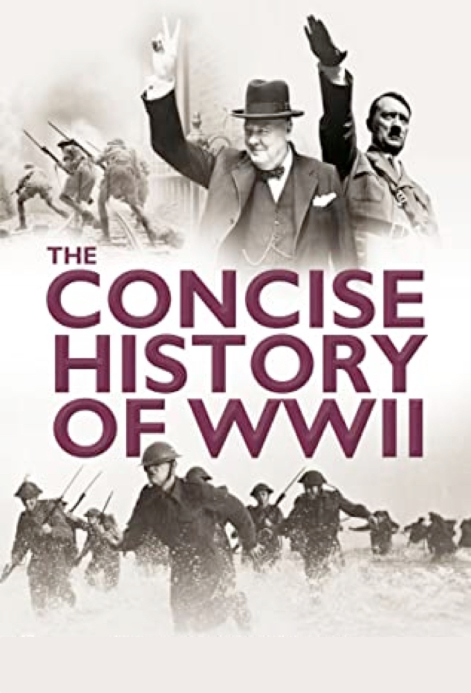 The Concise History of WWII on FREECABLE TV